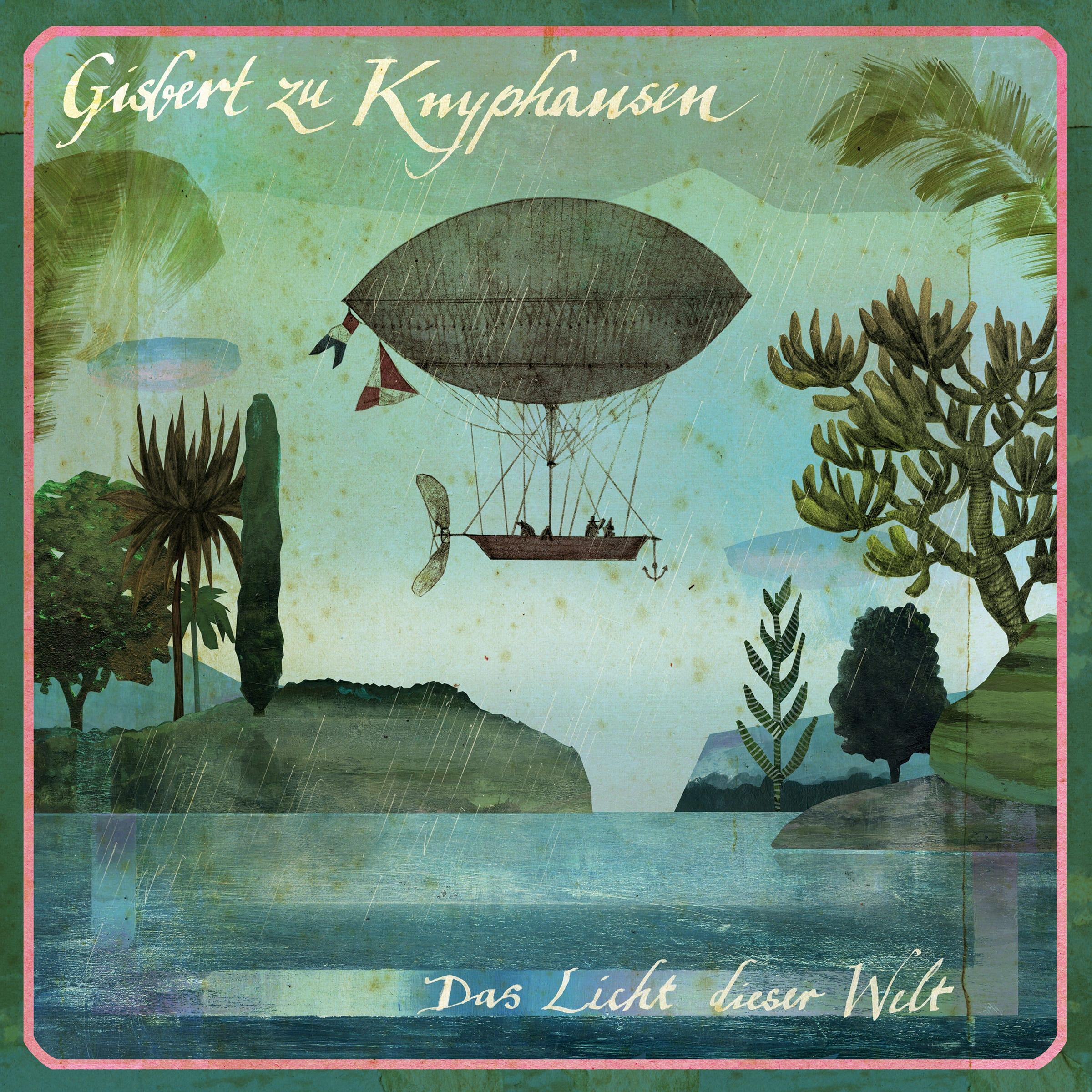 """Gisbert zu Knyphausen — Neues Album """"Das Licht dieser Welt"""" am 27.10.2017"""